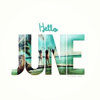 ~ Hello June ~